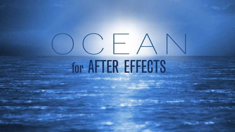 Creationeffects - Ocean for After Effects