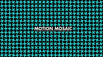 Richardrosenman Motion Mosaic v1.0