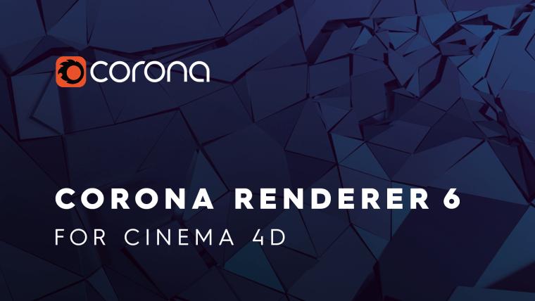Corona Renderer 6 Hotfix 2 for Cinema 4D R14-S24 (WIN)