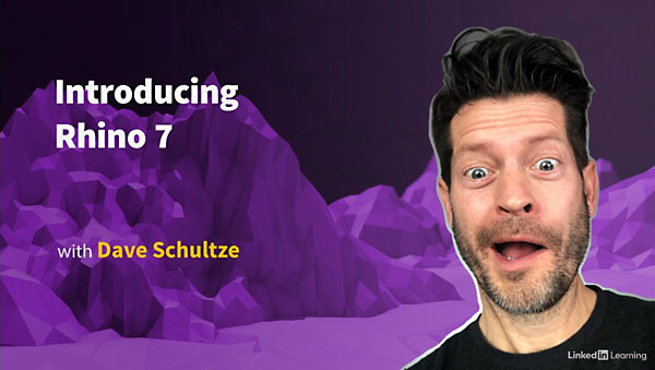Introducing Rhino 7 with Dave Schultze