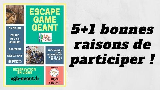 5+1 bonnes raisons de s'inscrire à l'Escape Game Géant à Salaise Sur Sanne (Nord Isère) organisé par VGB EVENT
