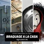 Escape game mobile sur table Braquage à la casa inspiré de la série la casa de papel VGB EVENT Lyon rhone alpes grenoble chamery valence saint etienne roanne
