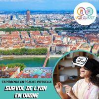 Visite de Lyon en drone expériences en réalité virtuelle VGB EVENT Lyon Rhone alpes France