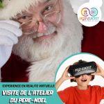 Visite de l'atelier du pere noel expériences en réalité virtuelle VGB EVENT Lyon Rhone alpes France