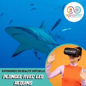 plongee avec les requins expériences en réalité virtuelle VGB EVENT Lyon Rhone alpes France
