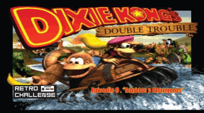 "Retro Challenge | Donkey Kong Country 3 – Ep.9 ""Rápidos y Changozos"""