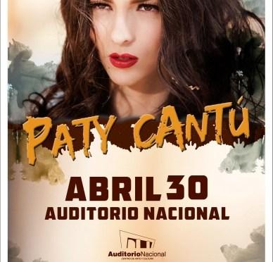 Paty Cantú llega al Auditorio Nacional en Abril