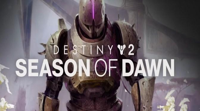 Destiny 2 Shadowkeep Season of the Dawn