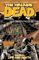 The Walking Dead, Vol 24: Life and Death