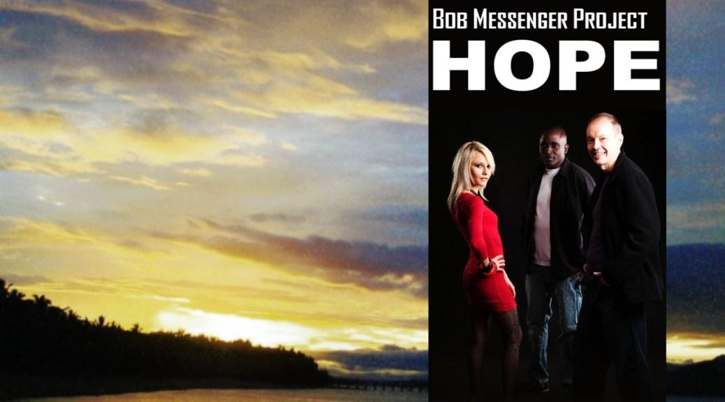 Bob Messenger Hope2014