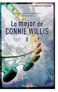 """Lo mejor de Connie Willis II"" (Connie Willis, Ediciones B)"