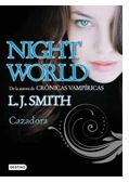 "Destino presenta ""Night World 3: Cazadora"""