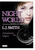 "Destino presenta ""Night World: Amanecer negro"""