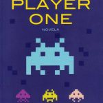 """Ready Player One"" (Ernest Cline, Ediciones B)"
