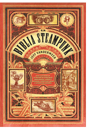 """La Biblia Steampunk"" (Jeff Vandermeer y Selena J. Chambers, Edge Entertainment)"