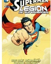 """Superman y La Legión de Superhéroes"" (Geoff Johns, Richard Donner, Gary Frank y Eric Powell, ECC Ediciones)"