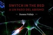 """Switch in the red, al borde del abismo"", descarga por pago social"