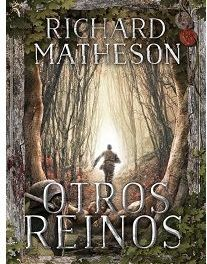"""Otros Reinos"" (Richard Matheson, Kelonia Editorial)"