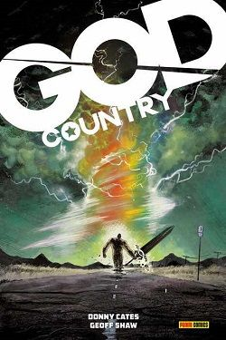 """""""God Country"""" (Donny Cates y Geoff Shaw, Panini Cómics)"""
