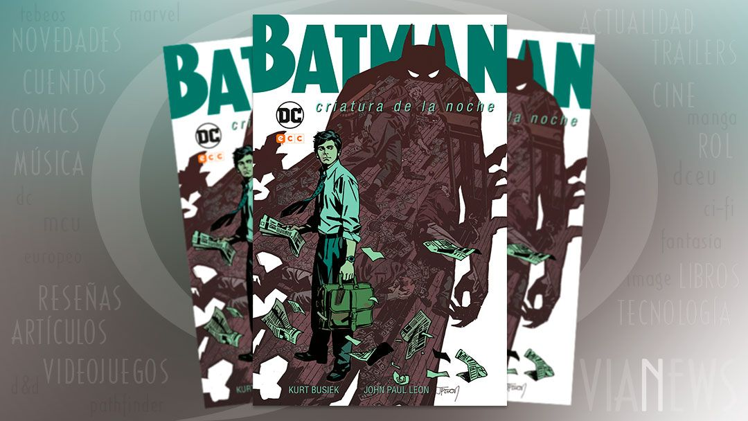 «Batman: Criatura de la noche» (Kurt Busiek y John Paul Leon, ECC Cómics)