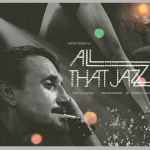 «All That Jazz (Empieza el espectáculo)» (Bob Fosse, 1979)