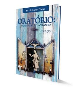 Oratório: santuário de antanho