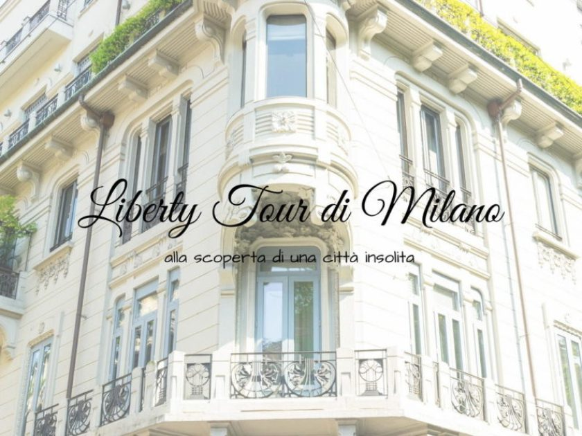 Liberty Tour di Milano