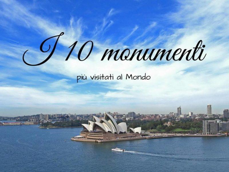 I 10 monumenti più visitati al Mondo