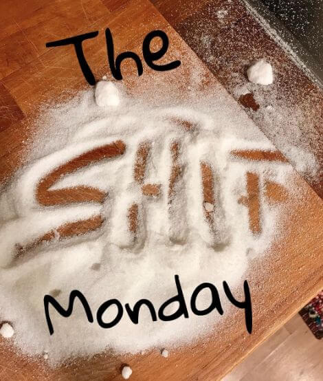 The shit monday