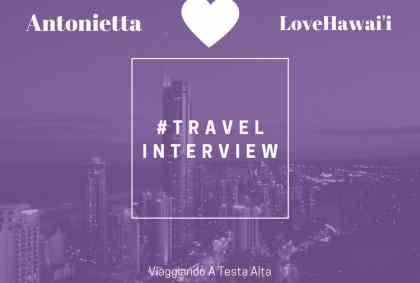 Travel Interview Love Hawai'i