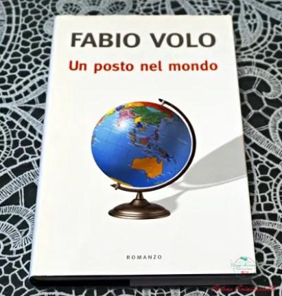 libri che parlano d'amore e di viaggi: fabio volo, un posto nel mondo.