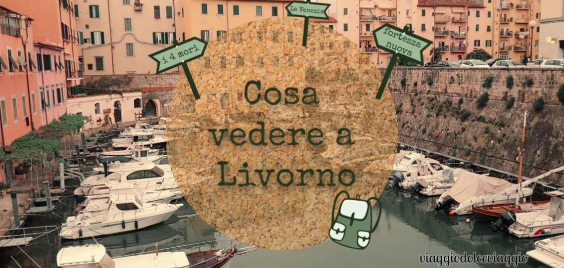 Cosa vedere a Livorno