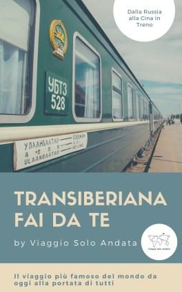 Transiberiana e Transmongolica- la guida completa