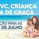 Promoção para as férias de julho: na CVC, as crianças viajam de graça!