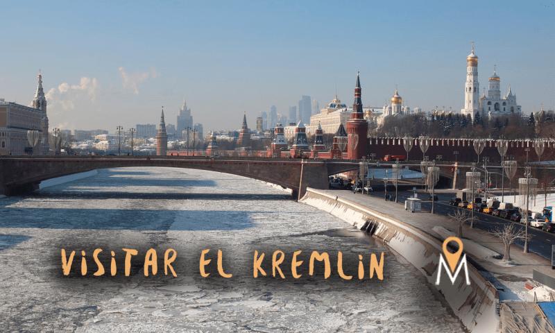 Visitar el Kremlin