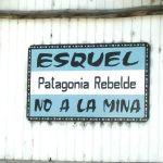 Esquel patagonia rebelde, no a la mina
