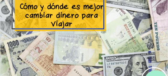como cambiar dinero