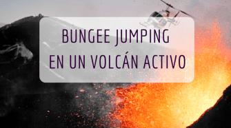 bungee jumping en un volcán activo