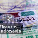 Visados para viajar a Indonesia – Todo lo que necesitas saber!