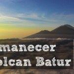 Amanecer en el Volcán Batur