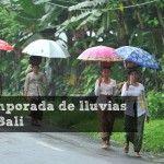 Clima en Bali: Temporada de Lluvias (2021)