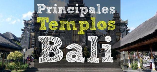 Principales Templos de Bali