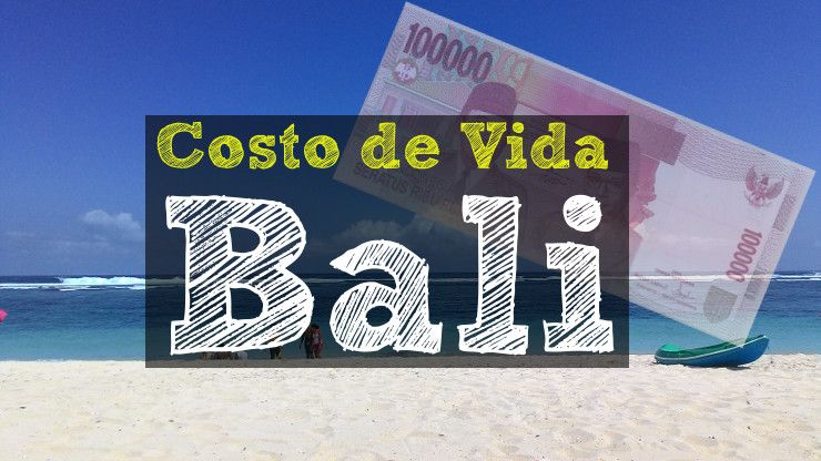 costo de vida en Bali
