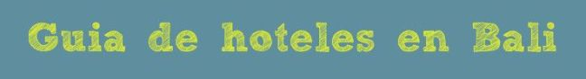guia-hoteles-bali-ban