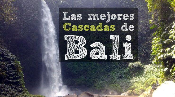 Las mejores cascadas de Bali