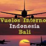 Reservar Vuelos Internos en Indonesia (Bali) 2018
