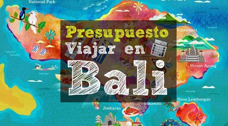 Presupuesto viaje a Bali