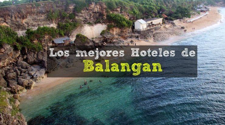 mejores-hoteles-balangan