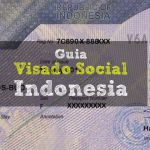 Guia para hacer el Visado Social Indonesia