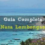 La Isla Nusa Lembongan: Guia Completa (2018)